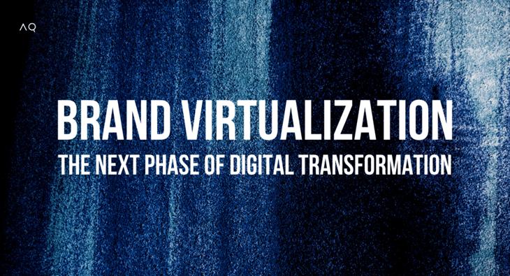 Brand Virtualization